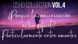 Alcanza un estado de conciencia meditativa - OSHO Talks Vol. 4