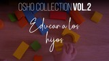 Tu mente estará tentada a interferir - OSHO Talks Vol. 2