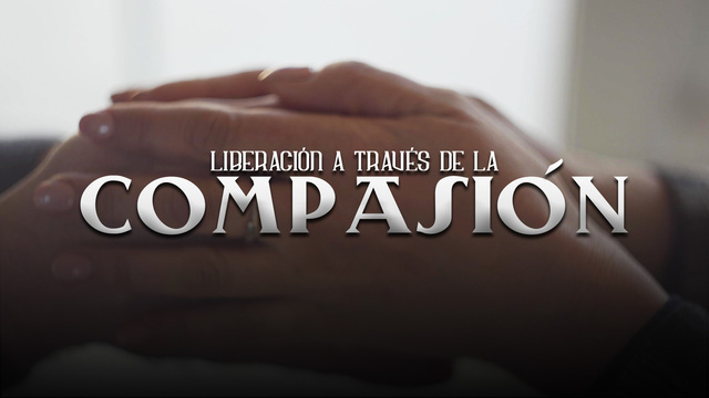 Class 2: A path to liberation through compassion.