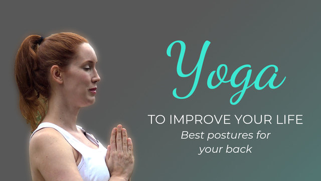 Yoga to improve your life 5: Best postures for your back