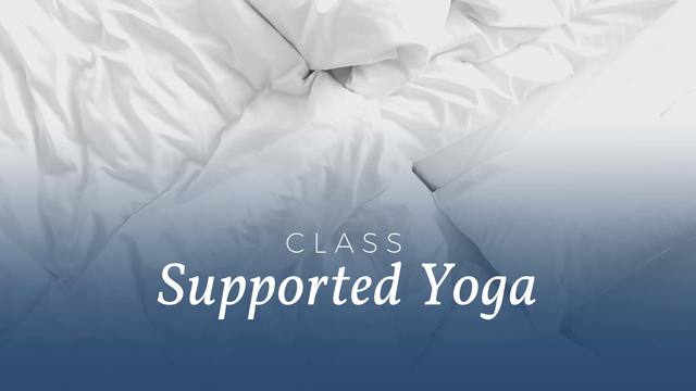 Supported Yoga